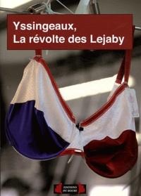 Sophie Albanesi et Florence Burnichon - Yssingeaux - La révolte des Lejaby.