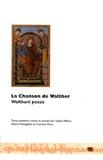 Sophie Albert et Silvère Menegaldo - La chanson de Walther - Edition bilingue latin-français.