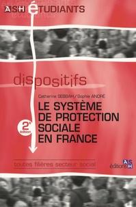 Sophie André et Catherine Sebbah - Le système de protection sociale en France.