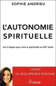 Lautonomie spirituelle - Les 3 étapes pour vivre sa spiritualité au XXIe siècle.pdf