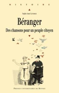 Sophie-Anne Leterrier - Béranger - Des chansons pour un peuple citoyen. 1 CD audio