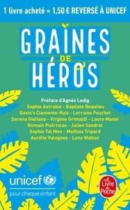 Sophie Astrabie et Baptiste Beaulieu - Graines de héros.