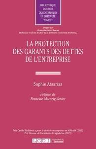 Sophie Atsarias - La protection des garants des dettes de l'entreprise.