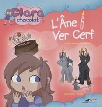 Sophie Audouin-Mamikonian et  Crystal - Clara Chocolat  : L'Ane i Ver Cerf.