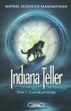 Sophie Audouin-Mamikonian - Indiana Teller Tome 1 : Lune de printemps.