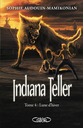 Indiana Teller Tome 4 Lune d'hiver
