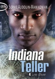 Sophie Audouin-Mamikonian - Indiana Teller Tome 4 : Lune d'hiver.