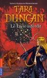 Sophie Audouin-Mamikonian - Tara Duncan Tome 2 : Le livre interdit.