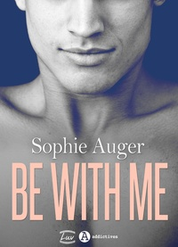 Sophie Auger - Be with me (romance M/M).