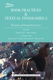Sophie Aymes et Nathalie Collé - Book Practices & Textual Itineraries - Illustration and Intermedial Avenues.
