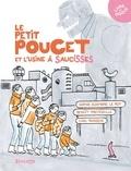 Sophie Azambre Le Roy et Benoît Preteseille - Le Petit Poucet et l'usine à saucisses. 1 CD audio