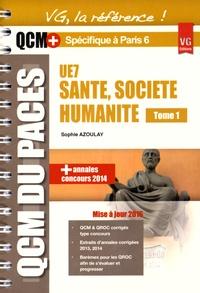 Sophie Azoulay - UE7 santé, société, humanité optimisé pour Paris 6 - Tome 1.