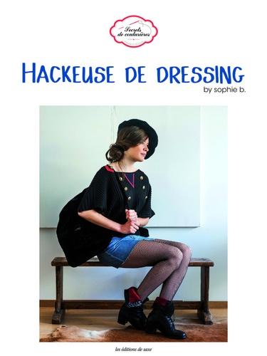 Sophie B - Hackeuse de dressing.