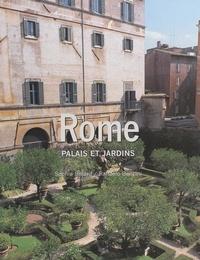 Sophie Bajard et Raffaello Bencini - Palais et jardins de Rome.