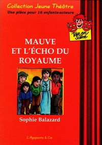Sophie Balazard - Mauve et L'écho du royaume.