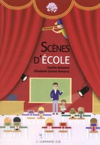 Sophie Balazard et Elisabeth Gentet-Ravasco - Scènes d'école.