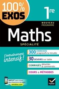 Sophie Barache et Fabrice Barache - Maths 1re générale (spécialité) - exercices résolus - Nouveau programme de Première.