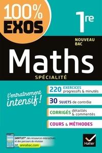 Sophie Barache et Fabrice Barache - Maths spécialité 1re Nouveau Bac.