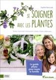 Sophie Bartczak - Se soigner avec les plantes.