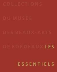 Sophie Barthélémy et Stéphanie Trouvé - Collections du musée des Beaux-Arts de Bordeaux - Les essentiels.