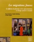 Sophie Barthélémy et Valérie Dupont - Les migrations fauves - La diffusion du fauvisme et des expressionnismes en Europe centrale et orientale.