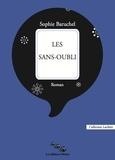 Sophie Baruchel - Les sans-oubli.