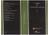 Sophie Basch et Mariolina Bertini - Cahiers de littérature française - Tome 1.