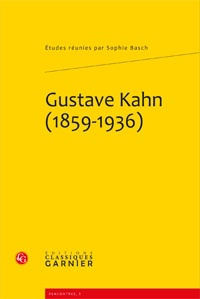 Sophie Basch - Gustave Kahn (1859-1936).