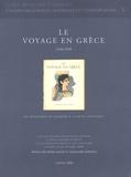 Sophie Basch et Alexandre Farnoux - Le voyage en Grèce - Du périodique de tourisme à la revue artistique 1934-1939.