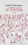Sophie Bassignac - La distance de courtoisie.