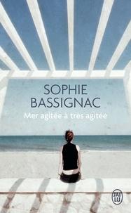 Sophie Bassignac - Mer agitée à très agitée.