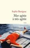Sophie Bassignac - Mer agitée à trés agitée.