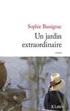 Sophie Bassignac - Un jardin extraordinaire.