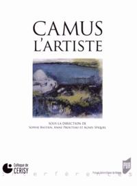 Sophie Bastien et Anne Prouteau - Camus, l'artiste.