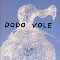Sophie Bazin - Dodo vole.