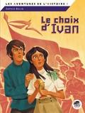Sophie Belin - Le Choix d'Ivan.