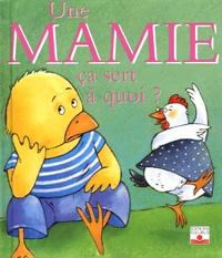 Sophie Bellier - Une Mamie ça sert à quoi ?.