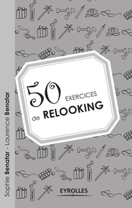 Sophie Benatar et Laurence Benatar - 50 exercices de relooking.