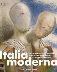 Sophie Bernard - Italia moderna - La collection d'art moderne et contemporain italien du Musée de Grenoble.