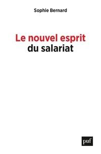Téléchargement des manuels en français Le nouvel esprit du salariat  - Rémunérations, autonomie, inégalités 9782130814542