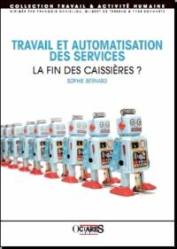Sophie Bernard - Travail et automatisation des services - La fin des caissières ?.
