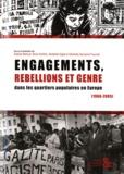 Sophie Béroud et Boris Gobille - Engagements, rébellions et genre dans les quartiers populaires en Europe (1968-2005).