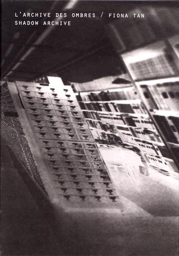 L'archive des ombres / Fiona Tan. 2 volumes