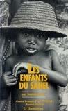 Sophie Bessis - Les enfants du Sahel.