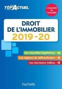 Sophie Bettini et Serge Bettini - Top'Actuel Droit De L'Immobilier 2019-2020.