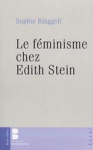 Sophie Binggeli - Le féminisme chez Edith Stein.