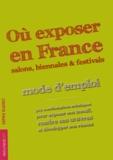 Sophie Blachet - Où exposer en France - Mode d'emploi.