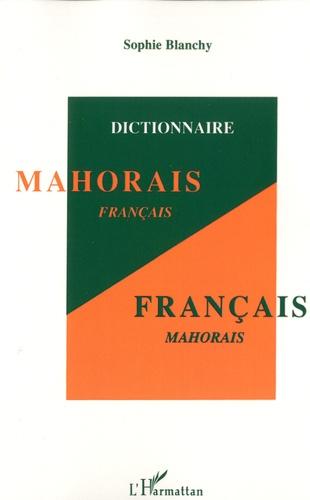 Dictionnaire mahorais-français et français-mahorais - Sophie Blanchy