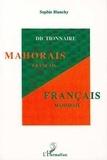 Sophie Blanchy - Dictionnaire mahorais-français, français-mahorais.
