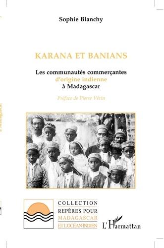 Karana et Banians. Les communautés commerçantes d'origine indienne à Madagascar